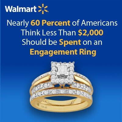 Walmart suggest no more than $2000 on engagement ring